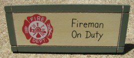 DS-21 Fireman on Duty  Wedge Sign