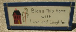 DS-5 Bless This House with Love and Laughter  wood wedge sign