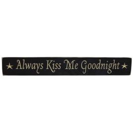 G9018K - Always Kiss Me Goodnight engraved wood block