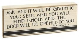 Primitive wood Box Sign HW-4626 Matthew 7:7