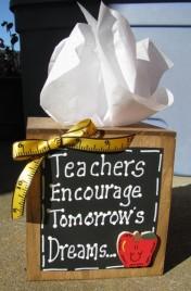 Teacher Gifts 2711TBT -Teachers Encourage Tommorow's Dreams Tissue Wood Box