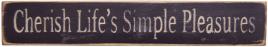 Cherish Life's Simple Pleasures Hand Stenciled Wood Block
