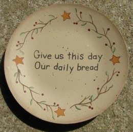 Primitive Wood Plate NEW12- Give us this Day our Daily Bread