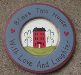 RPM22 - Bless This House with love and laughter wood plate